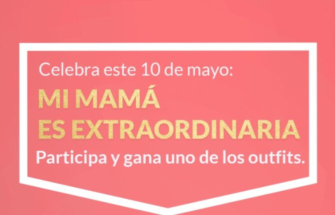 Día de las Madres Oggi Jeans: participa para ganar un outfit para mamá