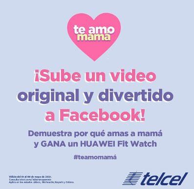 Concurso del Día de las Madres Tendencias Telcel: participa por un Huawei Watch Fit