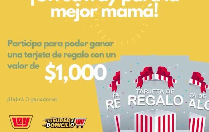 Giveaway Día de las Madres Vive Más Sano: Gana 1 de 3 tarjetas de regalo Casa Ley de $1,000
