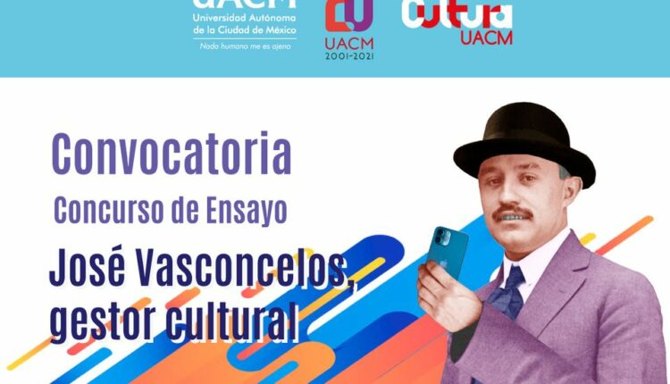 Concurso de Ensayo José Vasconcelos 2021: Gana premio de hasta $20,000