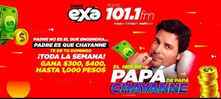 Promo EXA FM Mes de Papá, Papá Chayanne: Gana un domingo de hasta $1,000 diariamente