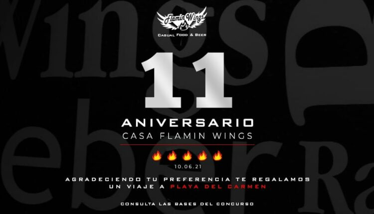 Concurso Flamin Wings 11 Aniversario: Gana viaje a Playa del Carmen