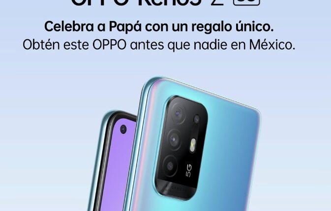 Gana smartphones OPPO Reno 5Z en el concurso del Día del Padre de OPPO