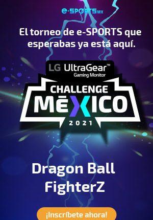 Torneo LG Ultra Gear Challenge México 2021: Gana monitores gaming en theesportsmexico.com