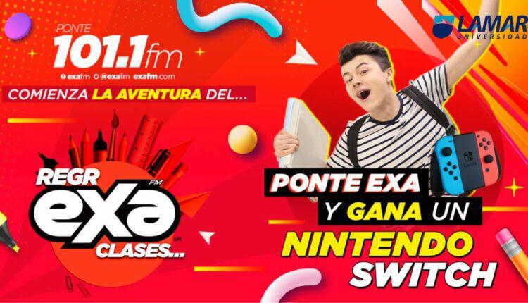 Promoción Exa FM Regreso a Clases 2021: Gana un Nintendo Switch
