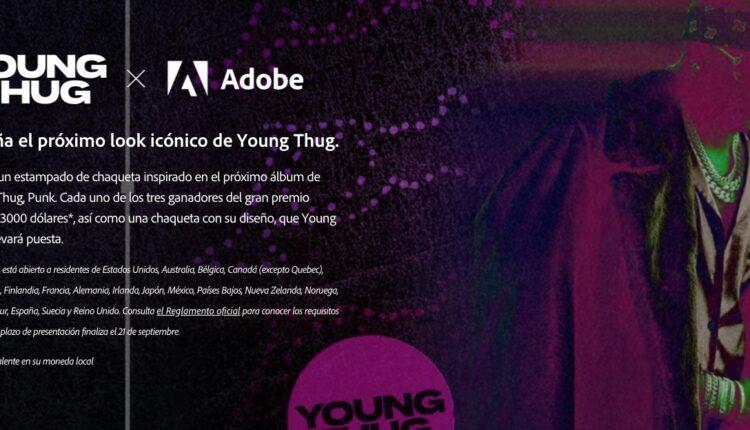 Concurso Adobe Young Thug: Gana hasta $3,000 dólares y muchos premios más