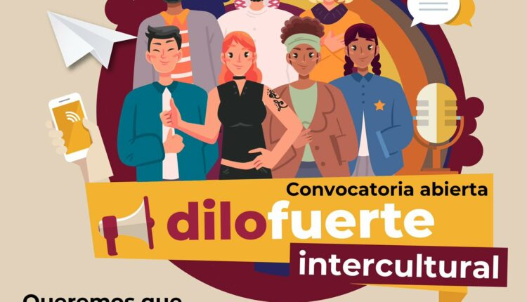 Concurso Imjuve Dilo Fuerte Intercultural: Gana $33,000 para tu proyecto