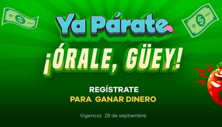 Concurso Ya Párate Órale Guey: Regístrate en los40.com.mx y gana dinero todos los días